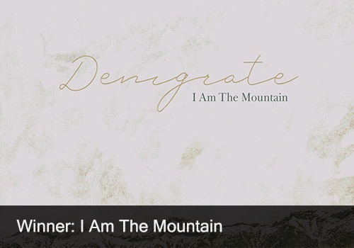 2020 Winner - Single of the Year - I Am The Mountain
